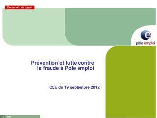 Pr�vention et lutte contre la fraude � Pole emploi