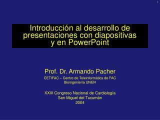 Introducción al desarrollo de presentaciones  con diapositivas y  en PowerPoint