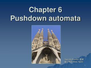 Chapter 6 Pushdown automata
