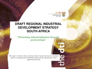 DRAFT REGIONAL INDUSTRIAL DEVELOPMENT STRATEGY SOUTH AFRICA