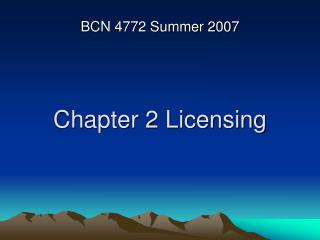 Chapter 2 Licensing
