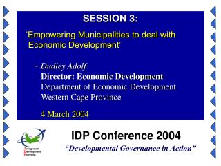 IDP Conference 2004 �Developmental Governance in Action�
