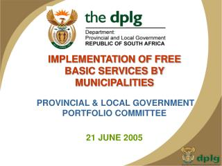 IMPLEMENTATION OF FREE BASIC SERVICES BY MUNICIPALITIES