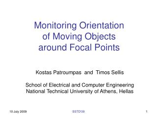 Monitoring Orientation  of Moving Objects  around Focal Points