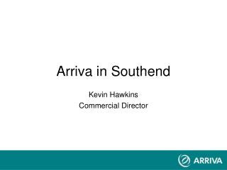 Arriva in Southend