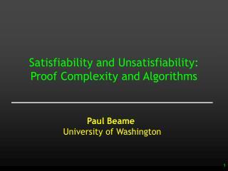 Paul Beame University of Washington