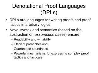Denotational Proof Languages (DPLs)