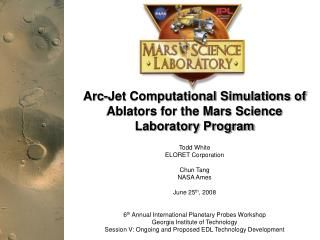 Arc-Jet Computational Simulations of Ablators for the Mars Science Laboratory Program
