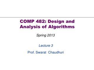 Lecture 3 Prof. Swarat  Chaudhuri