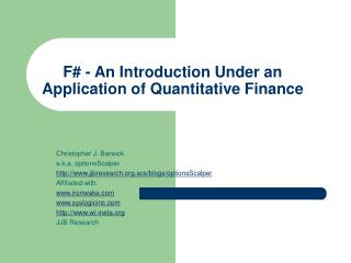 F - An Introduction Under an Application of Quantitative Finance