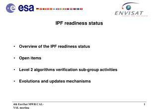 IPF readiness status