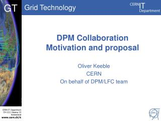 DPM Collaboration Motivation and proposal