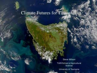 Climate Futures for Tasmania