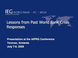 Lessons from Past World Bank Crisis Responses