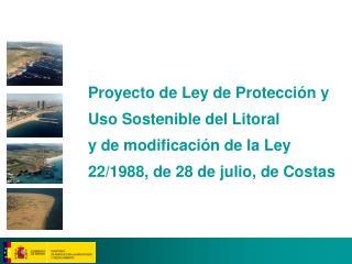 Proyecto de Ley de Protección y Uso Sostenible del Litoral