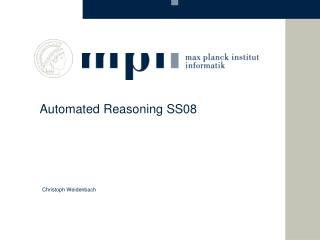 Automated Reasoning SS08