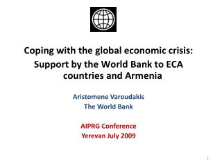Coping with the global economic crisis:  Support by the World Bank to ECA countries and Armenia