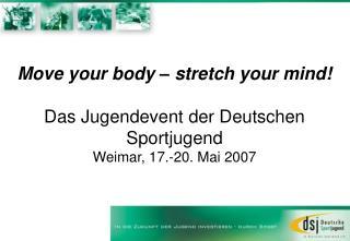 Das Jugendevent der Deutschen Sportjugend . . .