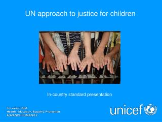 UN approach to justice for children