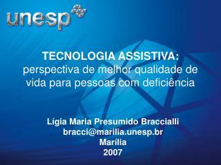 TECNOLOGIA ASSISTIVA:  perspectiva de melhor qualidade de vida para pessoas com deficiência