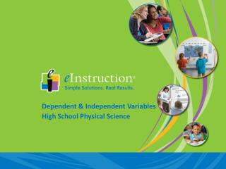 Dependent & Independent Variables High School Physical Science