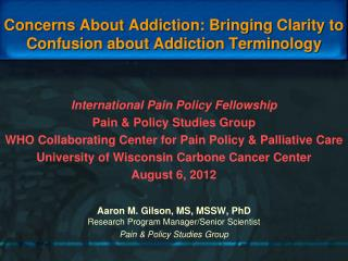 Concerns About Addiction: Bringing Clarity to Confusion about Addiction Terminology