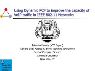 Using Dynamic PCF to improve the capacity of VoIP traffic in IEEE 802.11 Networks