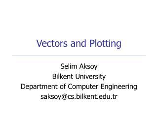 Vectors and Plotting