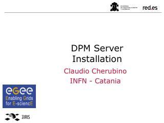 DPM Server Installation