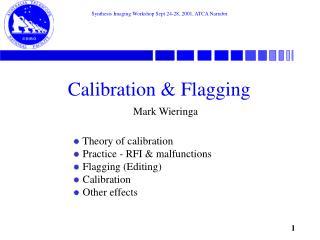 Calibration & Flagging