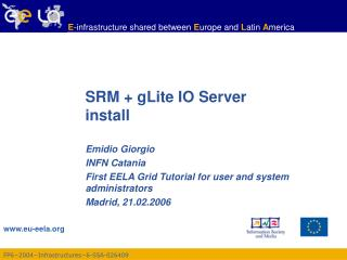 SRM + gLite IO Server  install