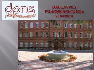 Daugavpils psihoneiroloģiskā slimnīca