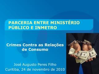PARCERIA ENTRE MINISTÉRIO PÚBLICO E INMETRO