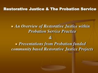 Restorative Justice & The Probation Service