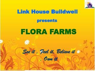 FLORA FARMS