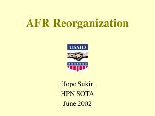 AFR Reorganization