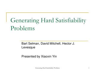 Generating Hard Satisfiability Problems