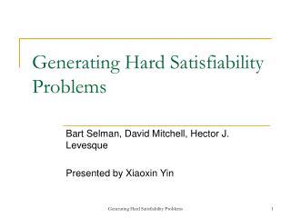 Generating Hard Satisfiability Problems