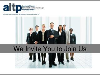 We Invite You to Join Us