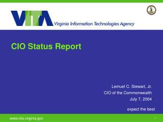 CIO Status Report