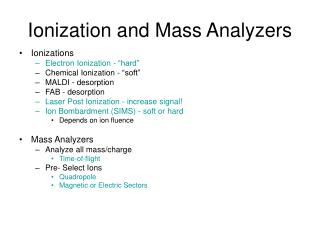Ionization and Mass Analyzers