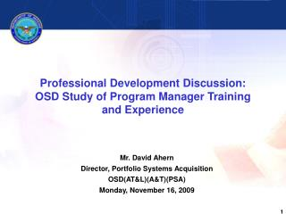 Professional Development Discussion:  OSD Study of Program Manager Training and Experience