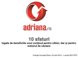 Orange Concept Store, 24 iulie 2010 – Lumea SEO PPC