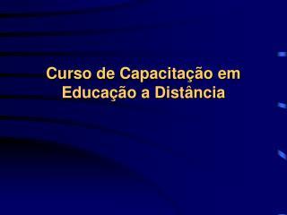 Curso de Capacitação em Educação a Distância