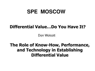 SPE  MOSCOW