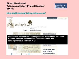 Stuart Macdonald AddressingHistory Project Manager EDINA  addressinghistory.edina.ac.uk/