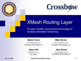 XMesh Routing Layer  An open, flexible, and powerful technology for wireless embedded networking