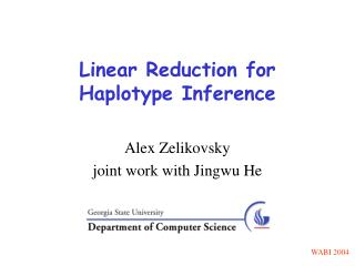Linear Reduction for Haplotype Inference