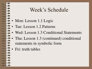 Week's Schedule