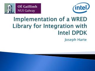 Implementation of a WRED Library for Integration with Intel DPDK